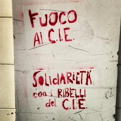 Fuoco ai Cie, Solidarietà ai ribelli del Cie