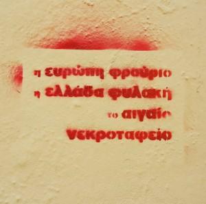 Su un muro di Lesbo: L'Europa è una fortezza la Grecia una prigione l'Egeo un cimitero